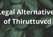 Alternatives of Thiruttuvcd